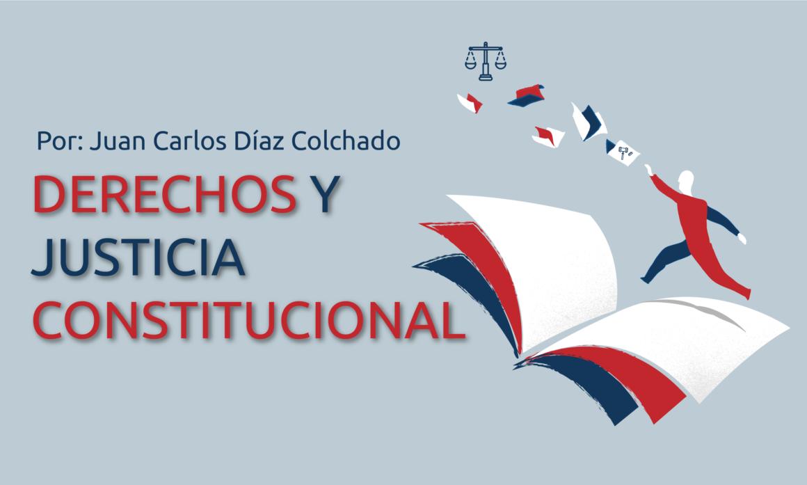 Derechos y Justicia Constitucional